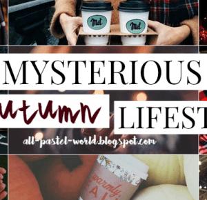 All Pastel World: Mysterious autumn | LIFESTYLE