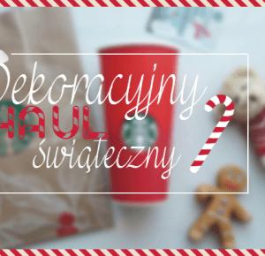 All Pastel World: ☃ Coraz bliżej Święta #2 - Dekoracyjny haul świąteczny ☃