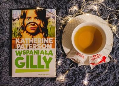 Katherine Paterson - Wspaniała Gilly - Czary-Marty