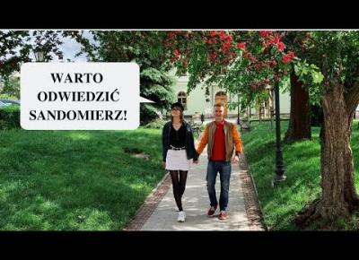 Co warto zobaczyć w Sandomierzu ?