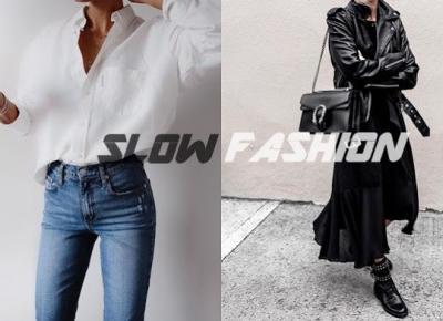 #Slow Fashion