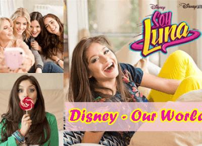 [Reanimacja bloga] Disney - Our World powraca!