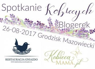 Spotkanie kobiecych blogerek w Grodzisku Mazowieckim
