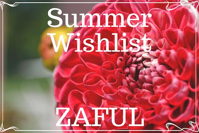 Summer wishlist / letnia lista ?ycze? - ZAFUL | Bette Fashion