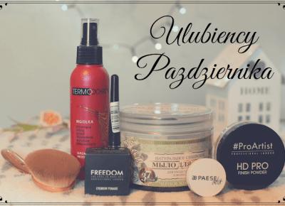 Kosmetyczni ULUBIEŃCY PAŹDZIERNIKA  | Bette Fashion