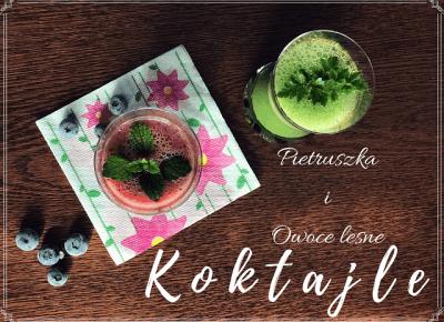 PRZEPIS NA! - Koktajle z pietruszki i cytryny oraz owoców leśnych | Bette Fashion