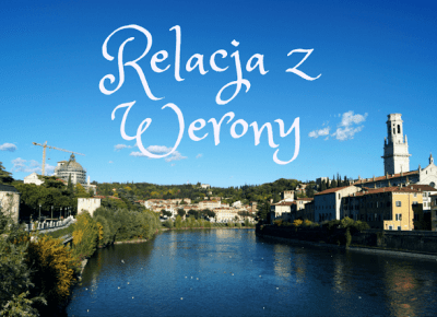 Dookola-swiata: Werona w podróży #7 - Widok ze wzgórza i smakołyki