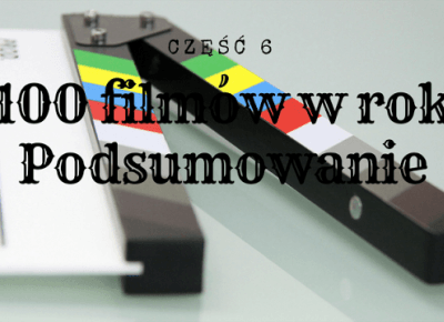 Dookola-swiata: Projekt: 100 filmów w rok #6