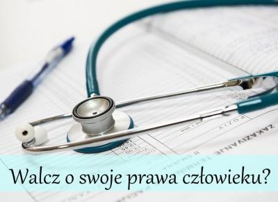 Dorota Pisze.pl: Walcz o swoje prawa cz?owieku?