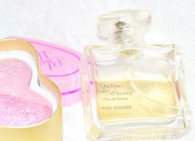 Dorota Pisze.pl: Jeden zapach który pokochasz... Quelques Notes d'Amour. Yves Rocher