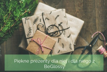 Dorota Pisze.pl: Piękne prezenty dla niej i dla niego z BeGlossy + Rabat