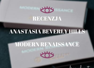 uroda dramatycznie.: RECENZJA: Anastasia Beverly Hills - Modern Renaissance