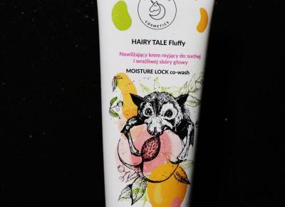 uroda dramatycznie.: RECENZJA - Hairy Tale Cosmetics - Fluffy Co-Wash Nawilżający Krem Myjący do Suchej i Wrażliwej Skóry Głowy