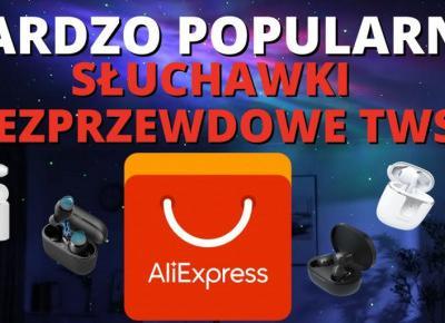 Najpopularniejsze Słuchawki Bezprzewodowe TWS na AliExpress