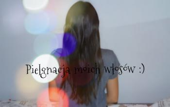 emandbe ♥: Pielęgnacja moich włosów ♥