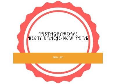 🍥4 instagramowe restauracje-New York🍿