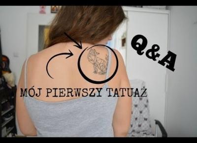 TATUAŻ W WIEKU 17 LAT? -  Q&A