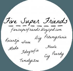 Five Super Friends: Poznajcie mnie!