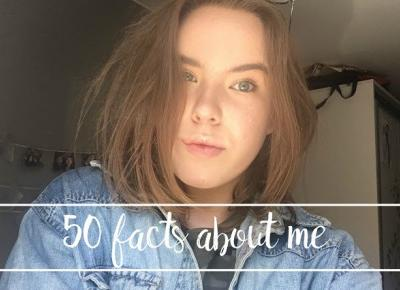 50 TRUE FACTS ABOUT ME - Zuza Boba