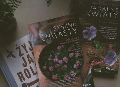 Kwietniowe zakupy książkowe - chwasty i samowystarczalność