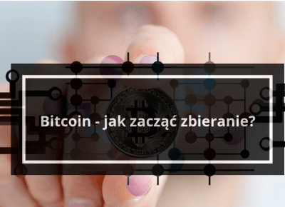 Bitcoin jak zacząć? - artykuł towarzyszący