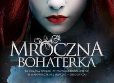 Opinie okularnicy: Mroczna Bohaterka - Kolacja z wampirem