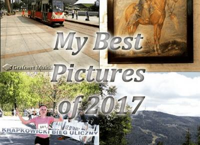 Grafnert Media Blog: Moje najlepsze zdjęcia 2017 i nie tyklo.