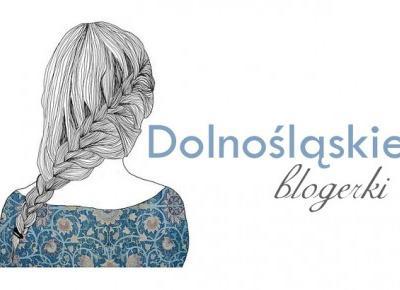 Ayuna: Mój projekt: Dolnośląskie Blogerki - aktywne blogi.