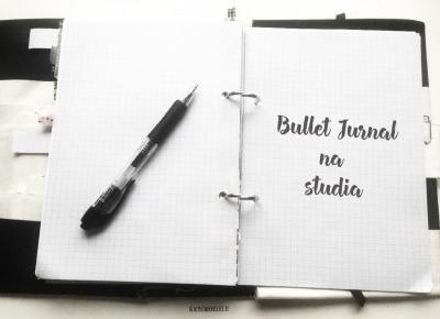 Bullet Journal #5 - Bullet Journal na studia | Hiacynt w doniczce