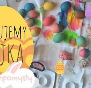 Malujemy jajka! Jak je pomalować?