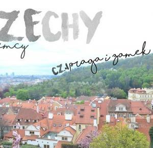 CZECHY I NIEMCY-PRAGA I ZAMEK - Imbirkowy blog