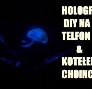 Kotełek i pokaz świateł DIY- hologram na telefon!   Imbirkowy-blog