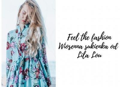 Feel the fashion || Wiosenna sukienka od Lila Lou - Porcelaindoll