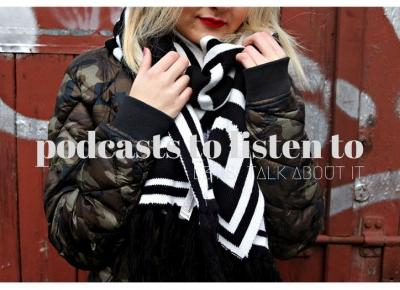 let's talk about it: podcasts to listen to |
