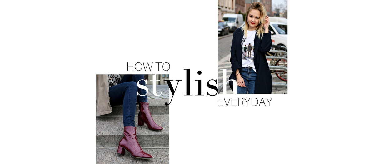 How to Look Stylish Everyday |