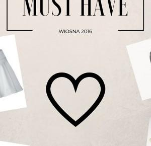Easy blog: ♥Moje MUST HAVE na wiosnę 2016♥