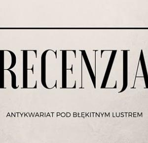 Easy blog: Antykwariat pod Błękitnym Lustrem- recenzja