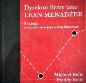 Dyrektor firmy jako Lean Menadżer | Teoria Ograniczeń