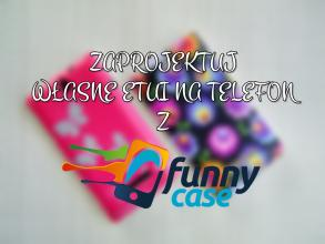 juicy raspberry: ZAPROJEKTUJ WŁASNE ETUI NA TELEFON Z FUNNYCASE.PL