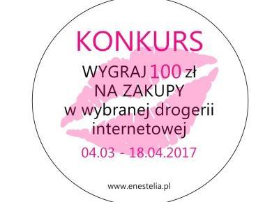 WIOSENNY KONKURS | WYGRAJ 100 ZŁ NA ZAKUPY W  WYBRANEJ DROGERII INTERNETOWEJ - ENESTELIA - beauty & lifestyle blog