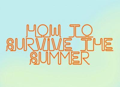 Always Young: How to survive the summer