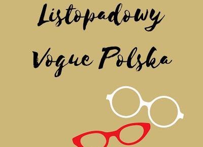 Listopadowy Vogue Polska - Always Young