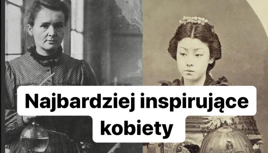 Oto lista najbardziej inspirujących kobiet na świecie.