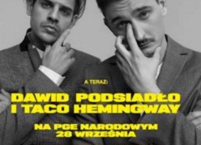 Czy Dawid Podsiadło i Taco Hemingway
