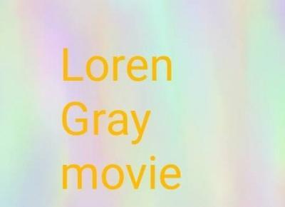 Loren Gray movie