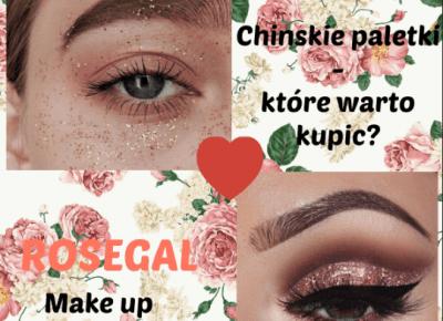 OMG! Przegląd Chińskich paletek cieni ?+ Inspiracje makijażowe / Rosegal - Jej wysokość Julia