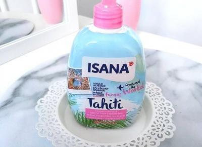 Mydło w płynie Tahiti - Isana