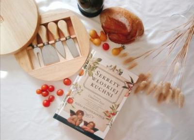 Sekrety włoskiej kuchni, Elena Kostioukovitch, Recenzja -