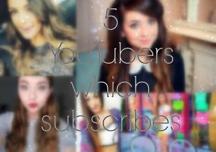 Justyna Książek: 5 YouTubers which subscribes