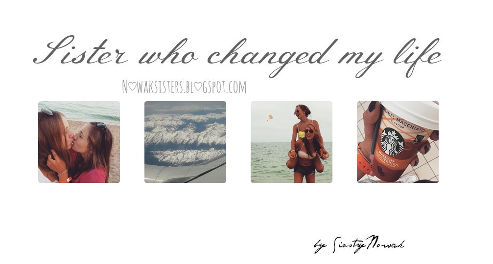 Sister who changed my life.: Czas na nauke